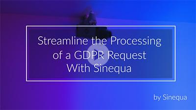 Streamline Your GDPR Compliance